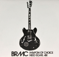"Black Rebel Motorcycle Club - Weapon Of Choice / Need Some Air 7"" RECORD STORE DAY 2015 EXCLUSIVE *"